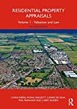 Residential Property Appraisal: Volume 1 - Valuation and Law