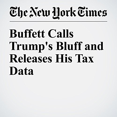 Buffett Calls Trump's Bluff and Releases His Tax Data audiobook cover art