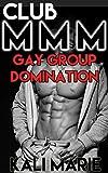 Club MMM   Gay Group Domination (BDSM Bondage Erotica)