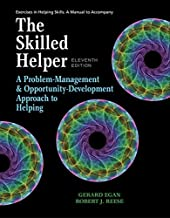 Student Workbook Exercises for Egan's The Skilled Helper, 11th