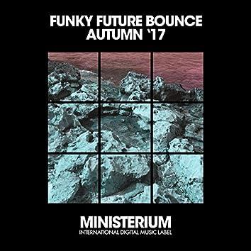 Funky Future Bounce (Autumn '17)