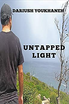[Dariush Youkhaneh]のUntapped Light (English Edition)