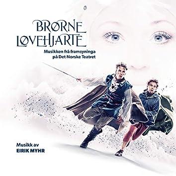 Brørne Løvehjarte (Musikken frå framsyninga på Det Norske Teatret)