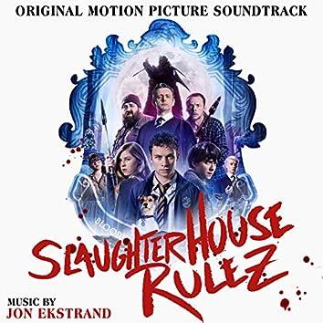 Slaughterhouse Rulez (Original Motion Picture Soundtrack)