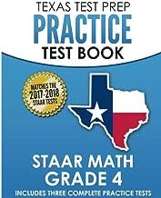 TEXAS TEST PREP Practice Test Book STAAR Math Grade 4: Includes Three Complete Mathematics Practice Tests