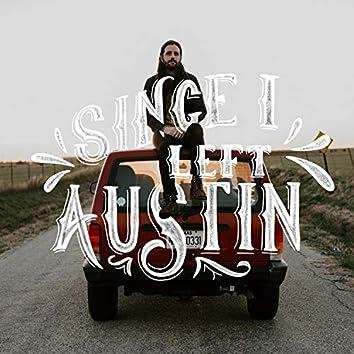 Since I Left Austin