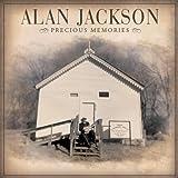 Precious Memories by Alan Jackson (2012-05-04)