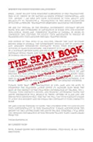 The Spam Book: On Viruses, Porn, and Other Anomalies from the Dark Side of Digital Culture (The Hampton Press Communication Series: Communication Alternatives)