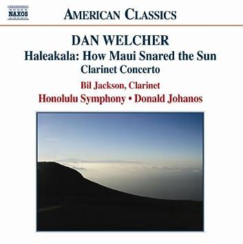 WELCHER: Haleakala / Prairie Light / Clarinet Concerto