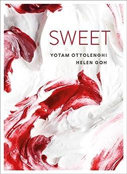 Sweet by [Yotam Ottolenghi, Helen Goh]