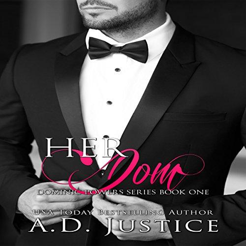 Her Dom: Dominic Powers, Volume 1