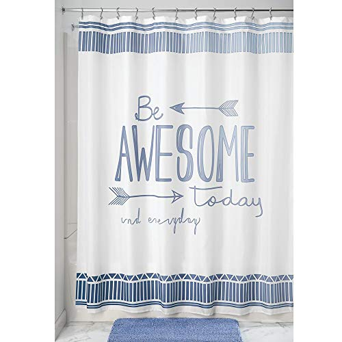 "mDesign Decorative Be Awesome Quote - Easy Care Fabric Shower Curtain with Reinforced Buttonholes, for Bathroom Showers, Stalls and Bathtubs, Machine Washable - 72"" x 72"" - Blue/White"