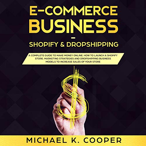 E-Commerce Business Shopify & Dropshipping Titelbild