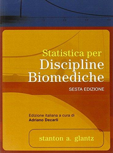 Statistica per discipline biomediche. Con disponibile on-line
