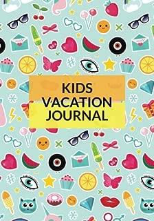 Kids Vacation Journal: Fun Travellers Notebook, Books, Summer Holiday Scrapbook, Spring Break Travel Planner, Fall Winter Diary, Keepsake, Log, ... Softback (Children's Travel) (Volume 2)