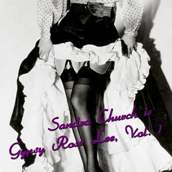 Sandra Church is Gypsy Rose Lee, Vol. 1