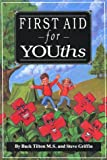 First Aid for Youths (General Series)