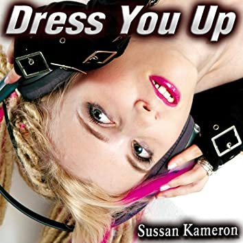 Dress You Up - Single