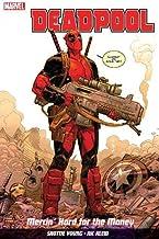 Deadpool Vol. 1: Mercin' Hard For The Money