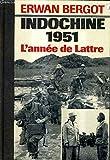 Indochine 1951 - Une année de victoires