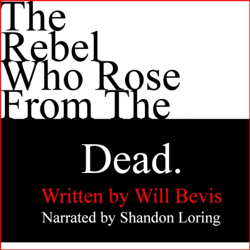 The Rebel Who Rose from the Dead cover art