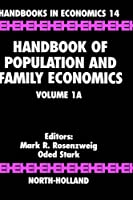 Handbook of Population and Family Economics (Volume 1A) (Handbook of Population and Family Economics, Volume 1A)