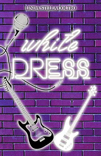 White Dress (Italian Edition)