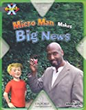 Project X: in the News: Micro Man Makes Big News