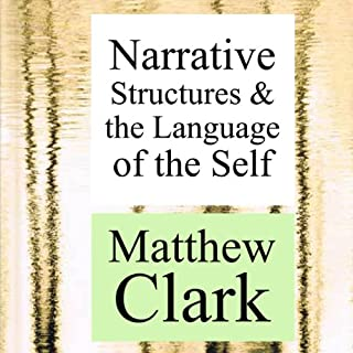 Narrative Structures and the Language of the Self audiobook cover art