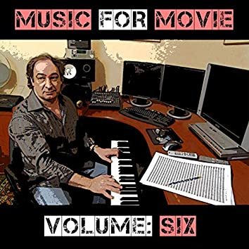 Music For Movie Vol, 6