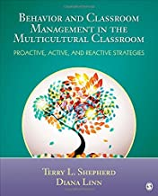 By Terry L. Shepherd Behavior and Classroom Management in the Multicultural Classroom: Proactive, Active, and Reactive St (1st First Edition) [Paperback]