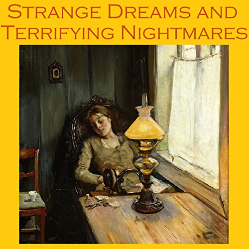Strange Dreams and Terrifying Nightmares audiobook cover art