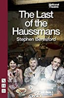 The Last of the Haussmans (National Theatre)