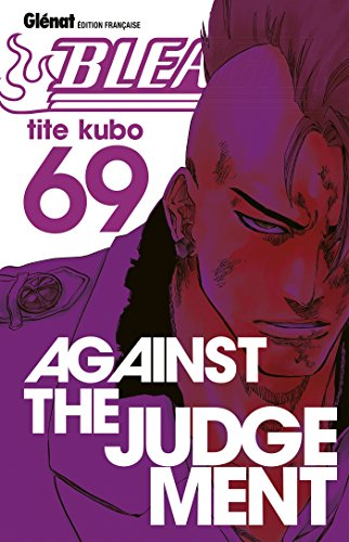 Bleach - Tome 69: Against the judgement