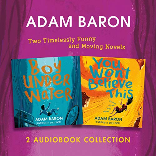Adam Baron Audio Collection: Boy Underwater, You Won't Believe This cover art