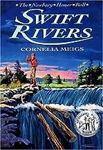 Swift Rivers (A Newbery Honor book)