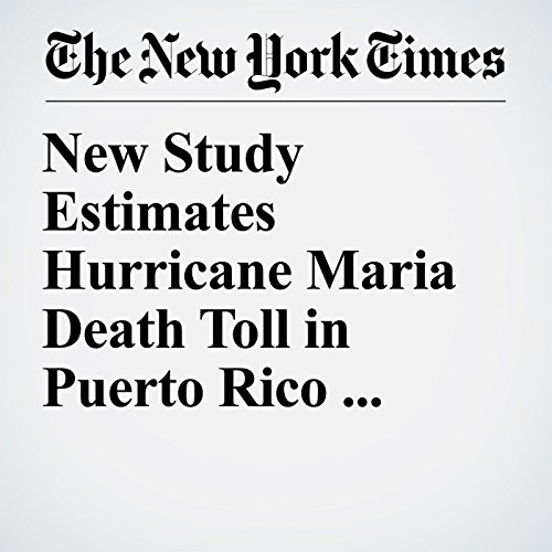 New Study Estimates Hurricane Maria Death Toll in Puerto Rico Could Exceed 4,000 copertina