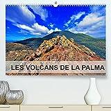 LES VOLCANS DE LA PALMA (Premium, hochwertiger DIN A2 Wandkalender 2022, Kunstdruck in Hochglanz): Du sommet du « Taburiente » au niveau de la mer, ... volcaniques. (Calendrier mensuel, 14 Pages )