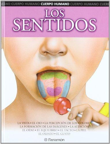 Los sentidos (Cuerpo humano)