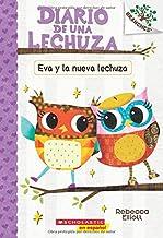 Diario de una lechuza #4: Eva y la nueva lechuza (Eva and the New Owl): Un libro de la serie Branches (4) (Spanish Edition)
