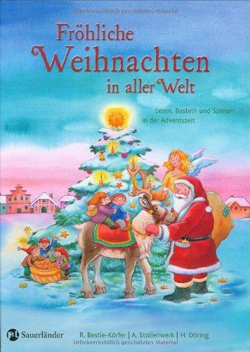 Fröhliche Weihnachten in aller Welt: Lesen, Basteln und Spielen in der Adventszeit