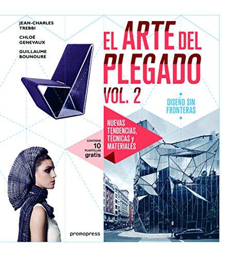 El arte del plegado 2: Diseño sin fronteras