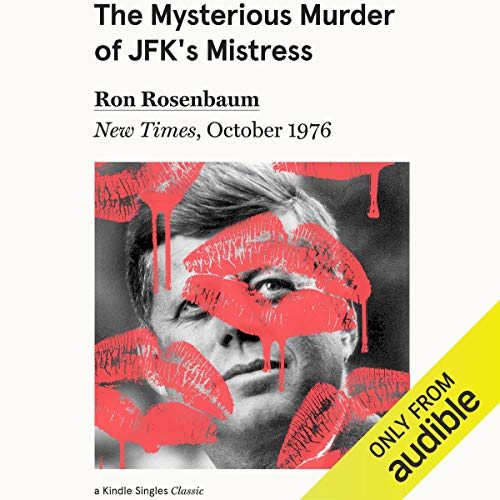 The Mysterious Murder of JFK's Mistress cover art