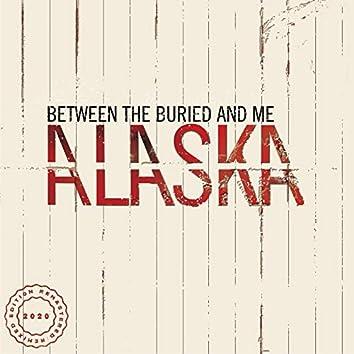 Alaska (2020 Remix / Remaster)