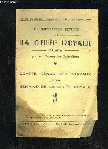 DOCUMENTATION RECENTE SUR LA GELEE ROYALE D'ABEILLES - ECHOS DU VERDON N°15