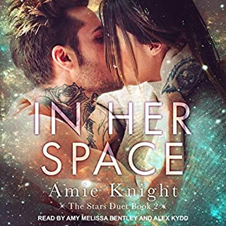 In Her Space     Stars Duet Series, Book 2              Written by:                                                                                                                                 Amie Knight                               Narrated by:                                                                                                                                 Amy Melissa Bentley,                                                                                        Alex Kydd                      Length: 7 hrs and 19 mins     Not rated yet     Overall 0.0