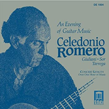 Guitar Recital: Romero, Celedonio - Giuliani, M. / Sor, F. / Tarrega, F. (An Evening of Guitar Music)