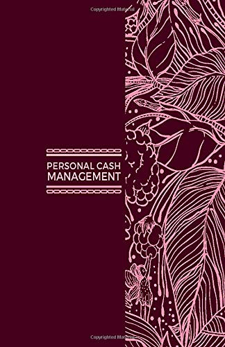 Personal Cash Management: Undated Monthly Financial Planner Budget Notebook. Expense Tracker Organizer Journal, Accounts Book to Control Your Money. ... with 120 Pages (Finance Monitor, Band 37)