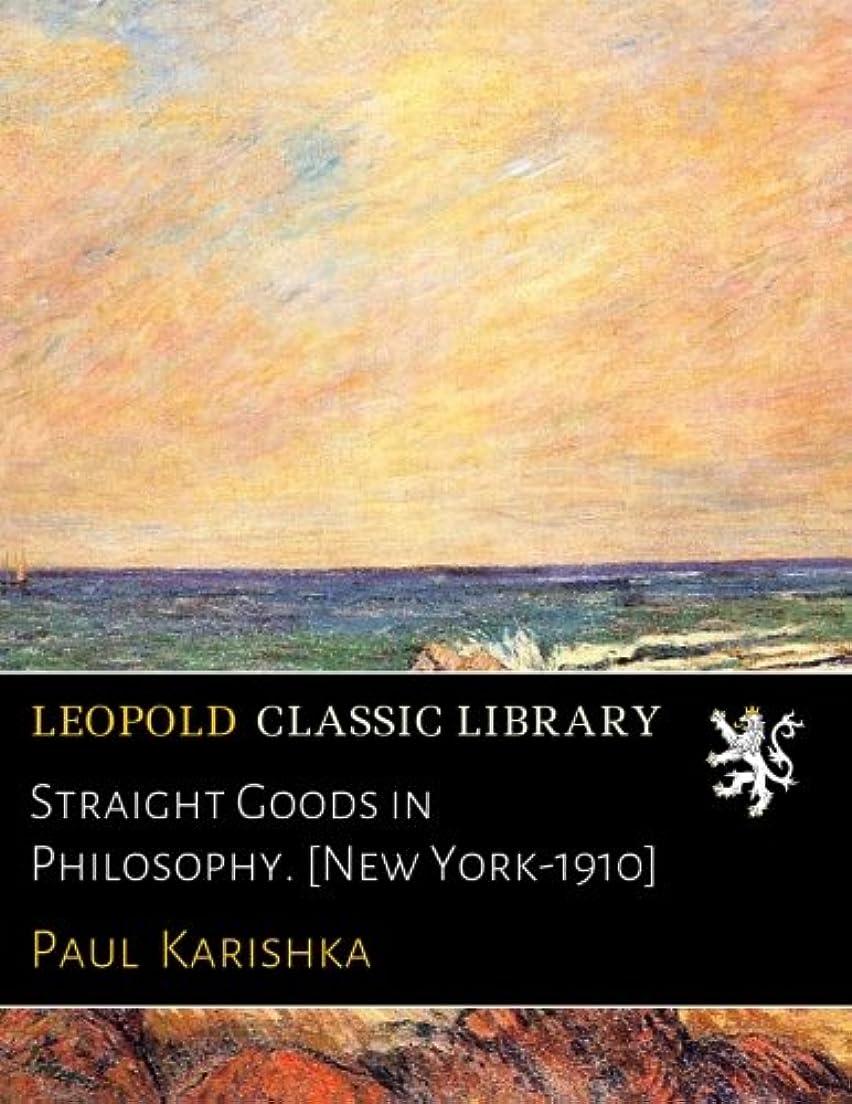 私たち自身メトリック喜んでStraight Goods in Philosophy. [New York-1910]
