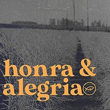 Honra & Alegria